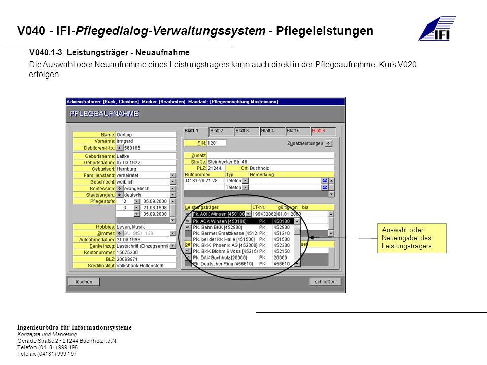 V040.1-3 Leistungsträger - Neuaufnahme