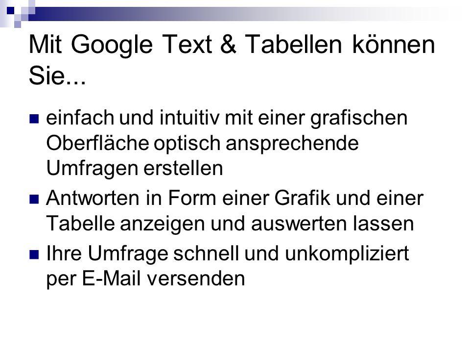 Mit Google Text & Tabellen können Sie...