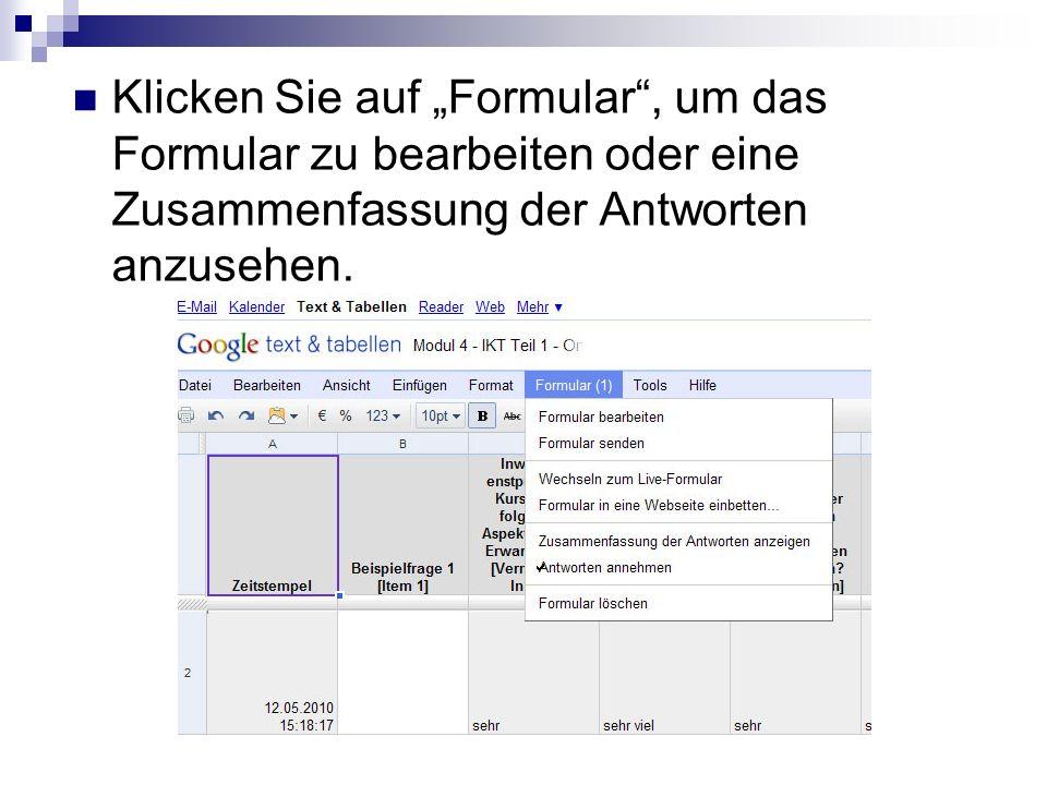 """Klicken Sie auf """"Formular , um das Formular zu bearbeiten oder eine Zusammenfassung der Antworten anzusehen."""