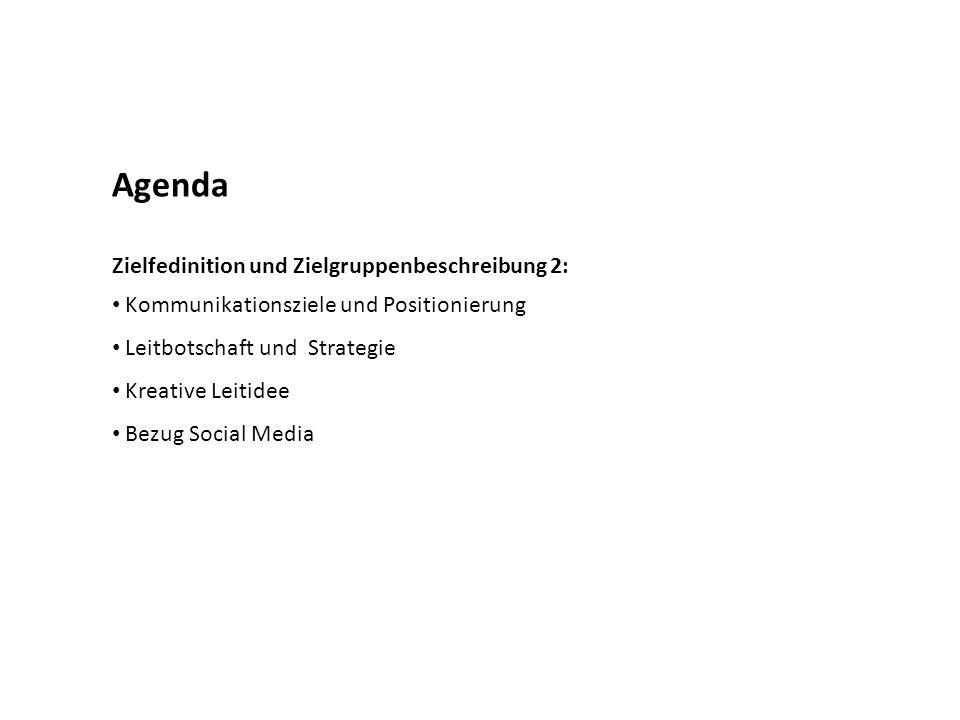 Agenda Zielfedinition und Zielgruppenbeschreibung 2: