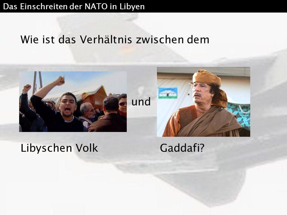 Wie ist das Verhältnis zwischen dem und Libyschen Volk Gaddafi