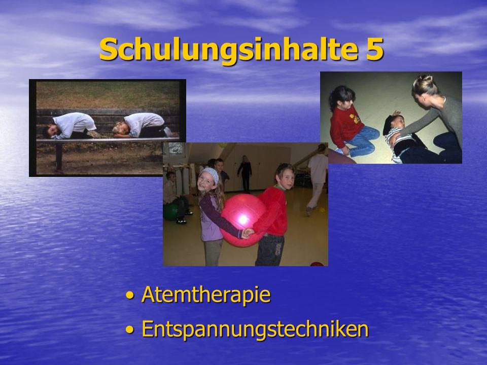 Schulungsinhalte 5 • Atemtherapie • Entspannungstechniken