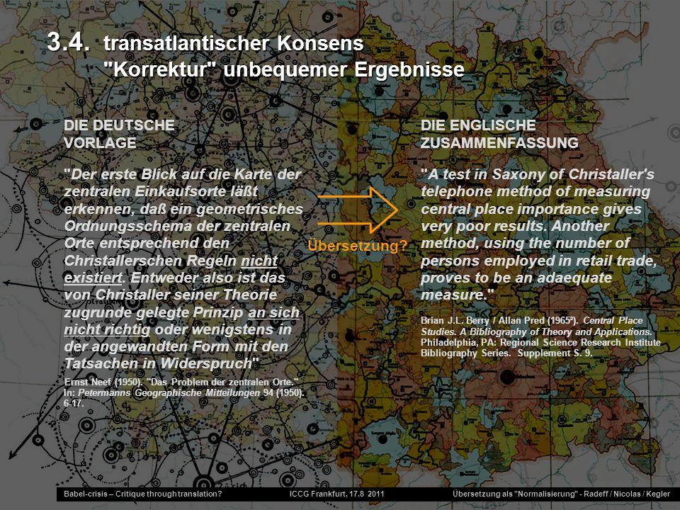 3.4. transatlantischer Konsens Korrektur unbequemer Ergebnisse