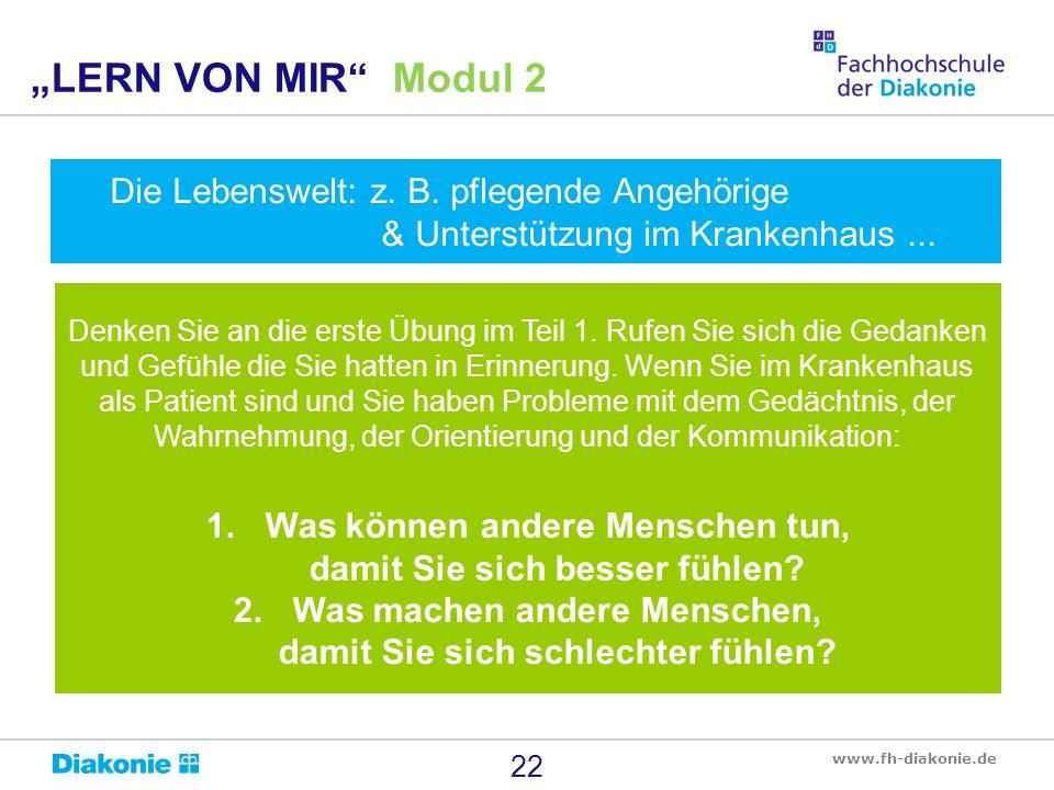 """""""LERN VON MIR Modul 2 Die Lebenswelt: z. B. pflegende Angehörige & Unterstützung im Krankenhaus ..."""