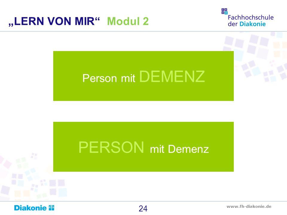 """""""LERN VON MIR Modul 2 Person mit DEMENZ PERSON mit Demenz"""