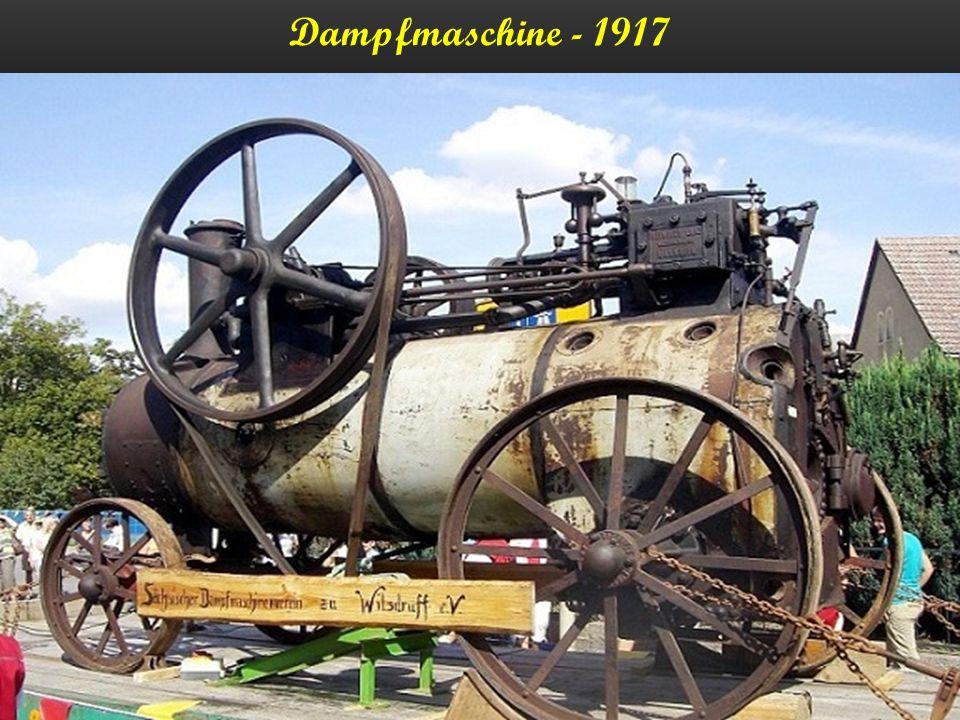 Dampfmaschine - 1917