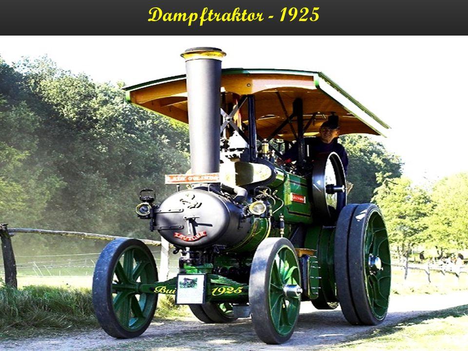 Dampftraktor - 1925