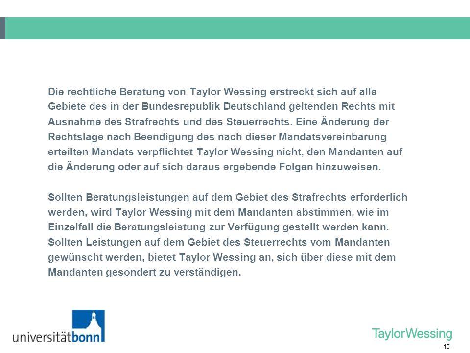 Die rechtliche Beratung von Taylor Wessing erstreckt sich auf alle
