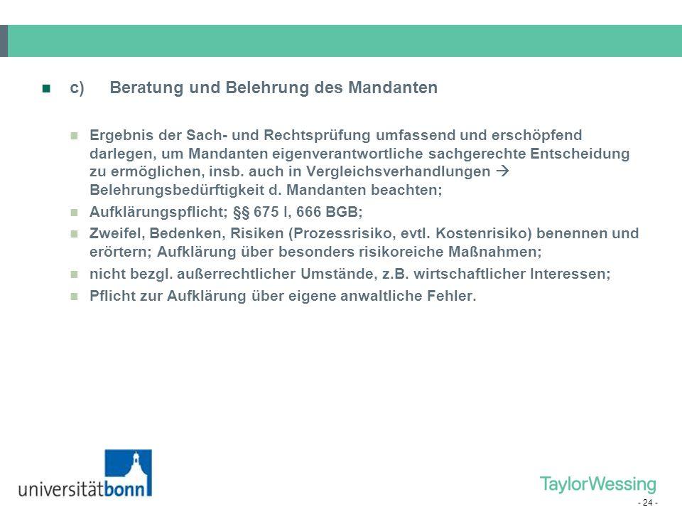 c) Beratung und Belehrung des Mandanten