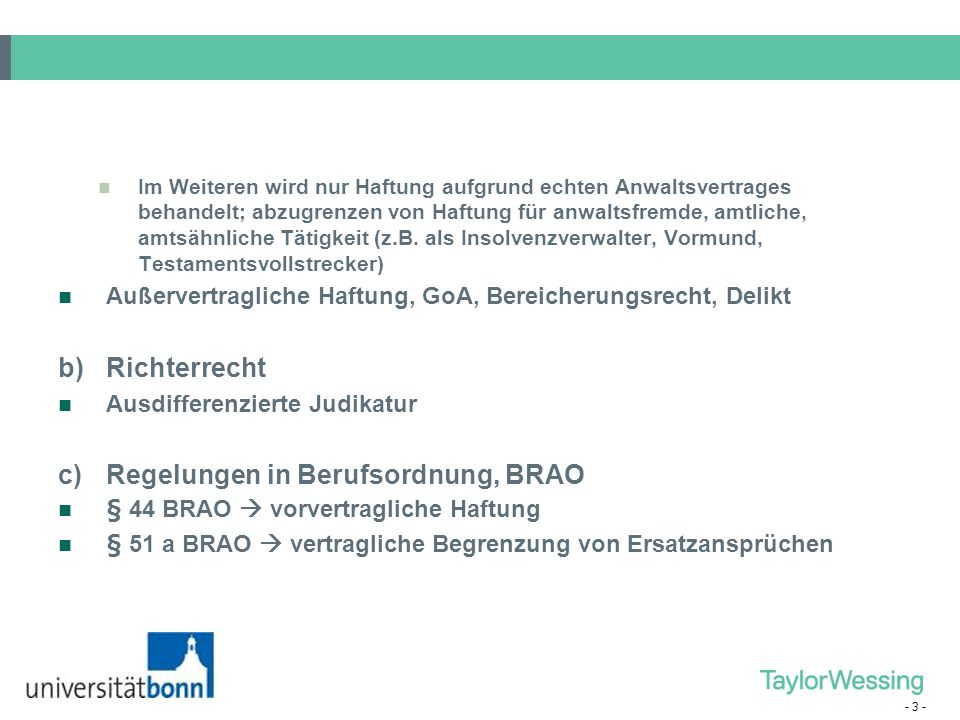 c) Regelungen in Berufsordnung, BRAO