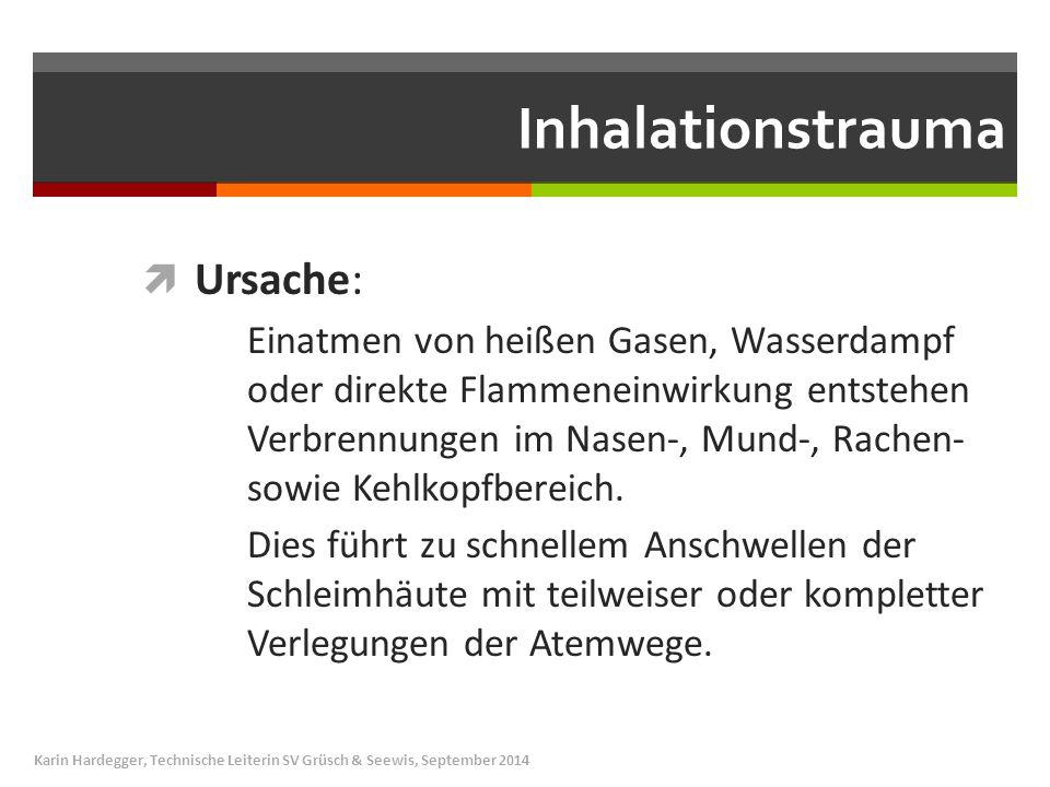 Inhalationstrauma Ursache: