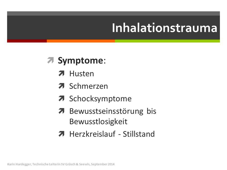 Inhalationstrauma Symptome: Husten Schmerzen Schocksymptome