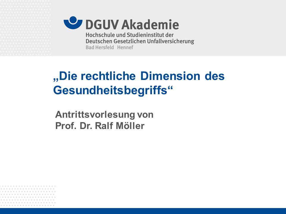 """""""Die rechtliche Dimension des Gesundheitsbegriffs"""