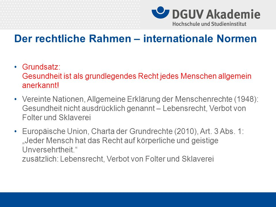 Der rechtliche Rahmen – internationale Normen