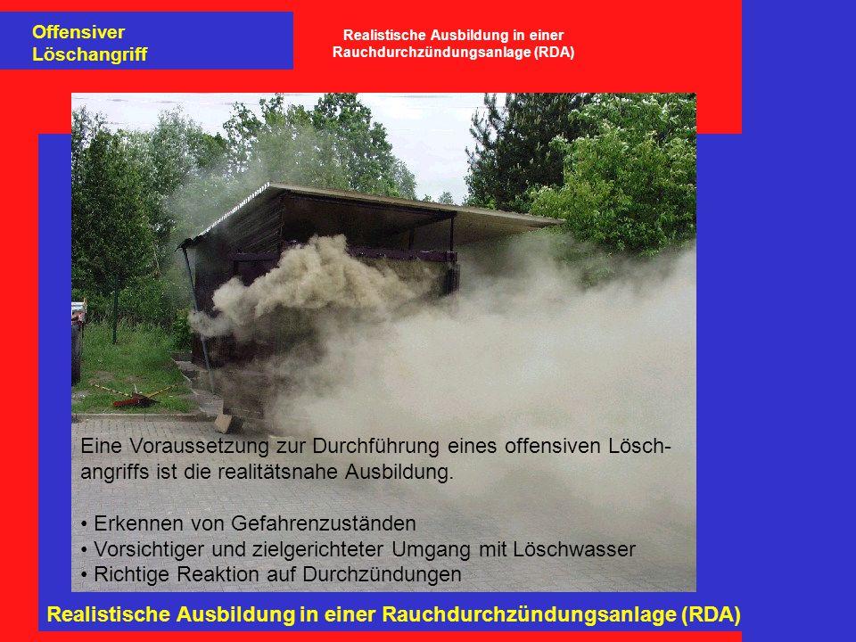 Realistische Ausbildung in einer Rauchdurchzündungsanlage (RDA)
