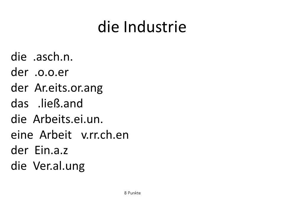 die Industrie die .asch.n. der .o.o.er der Ar.eits.or.ang