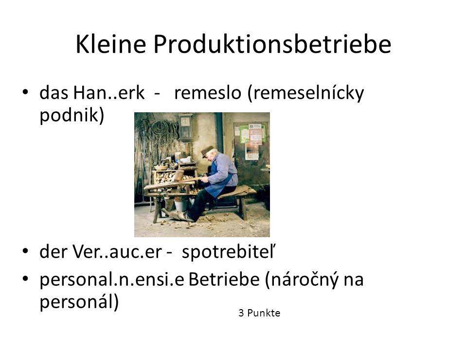 Kleine Produktionsbetriebe