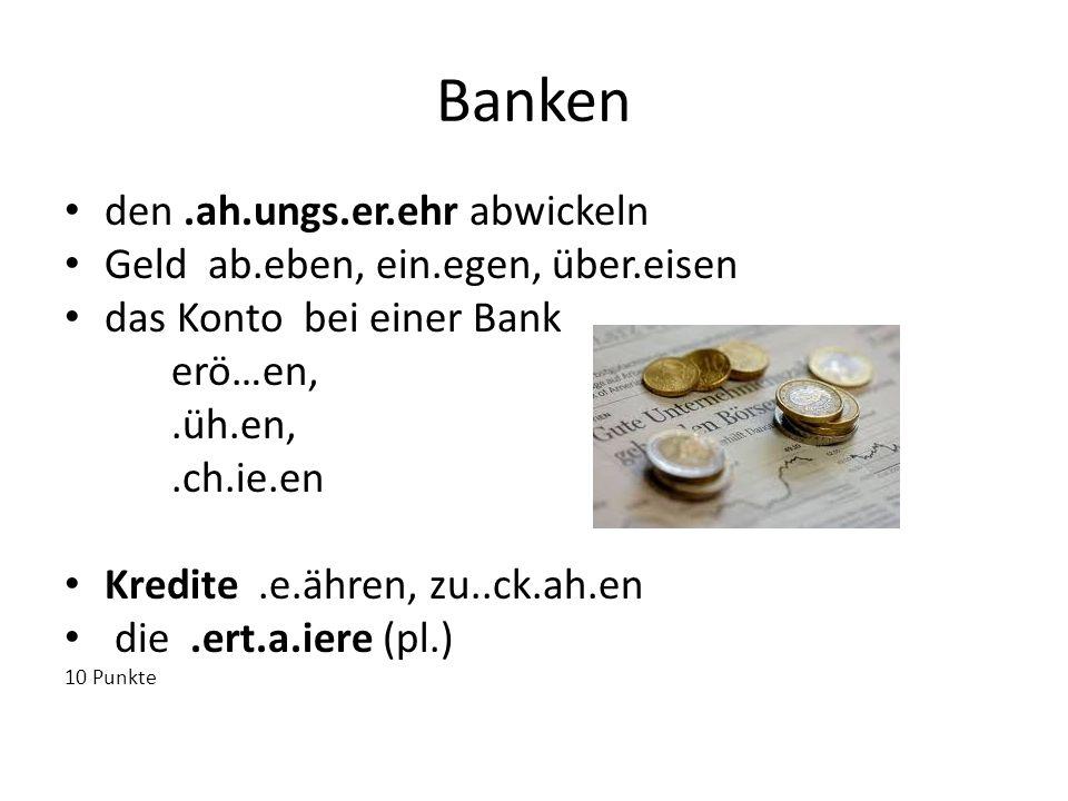 Banken den .ah.ungs.er.ehr abwickeln