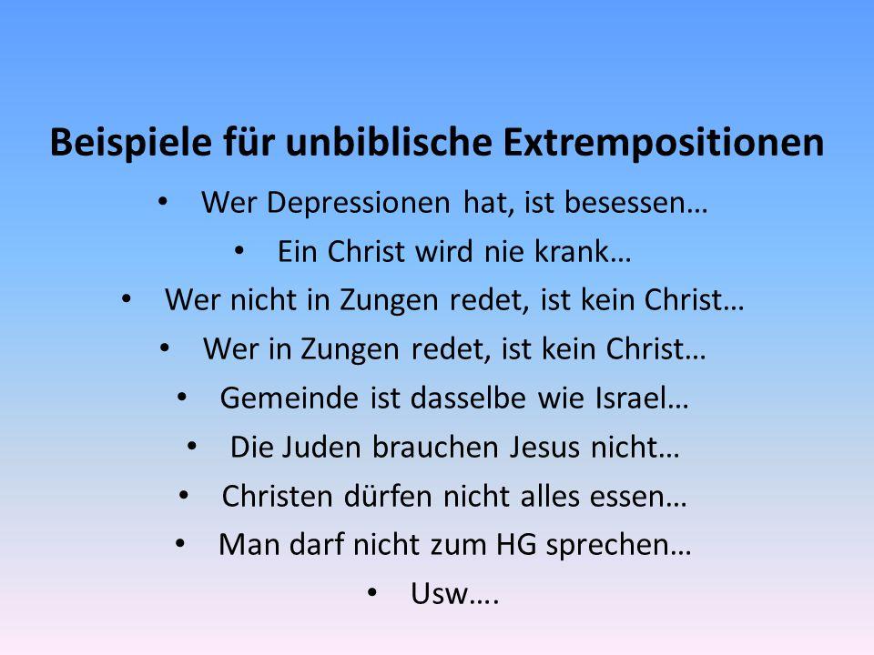 Beispiele für unbiblische Extrempositionen