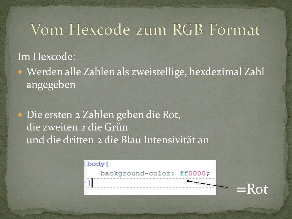 Vom Hexcode zum RGB Format