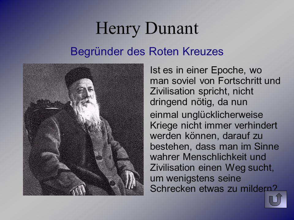 Henry Dunant Begründer des Roten Kreuzes