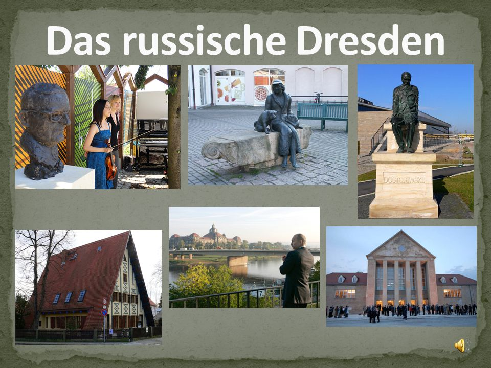 Das russische Dresden