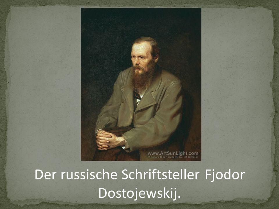 Der russische Schriftsteller Fjodor Dostojewskij.