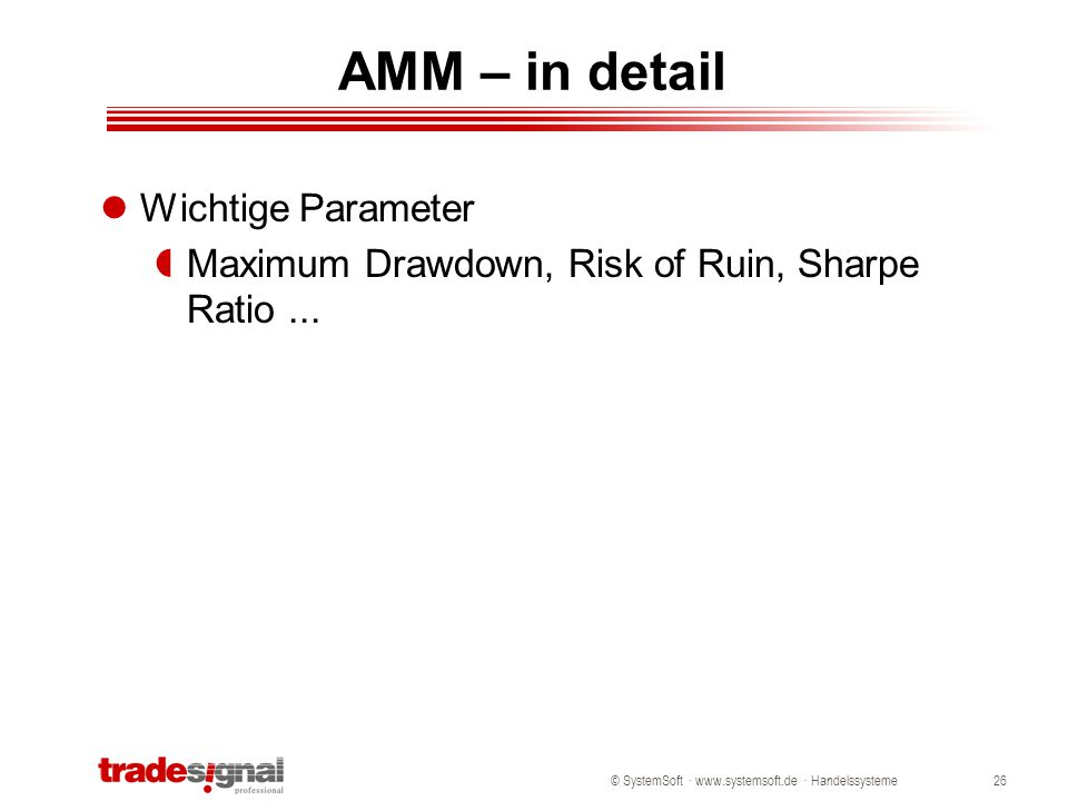 AMM – in detail Wichtige Parameter