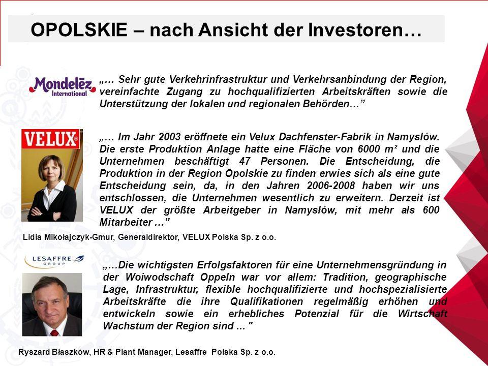 OPOLSKIE – nach Ansicht der Investoren…