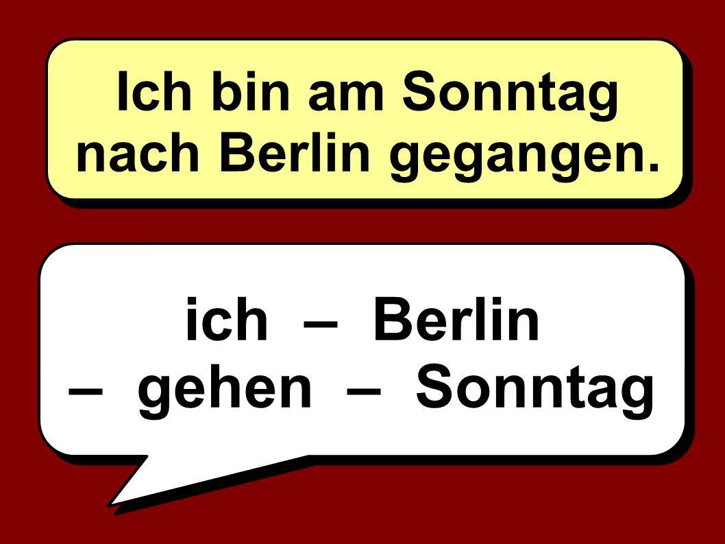 ich – Berlin – gehen – Sonntag
