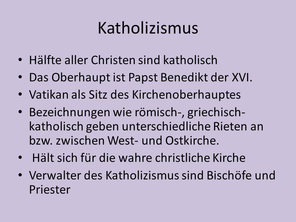 Katholizismus Hälfte aller Christen sind katholisch