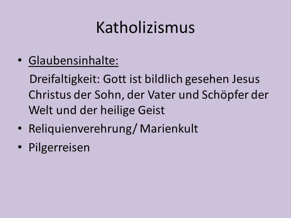 Katholizismus Glaubensinhalte: