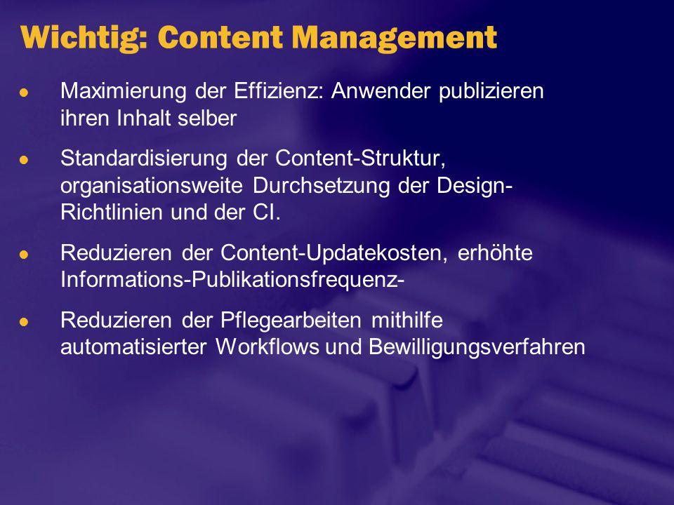 Wichtig: Content Management