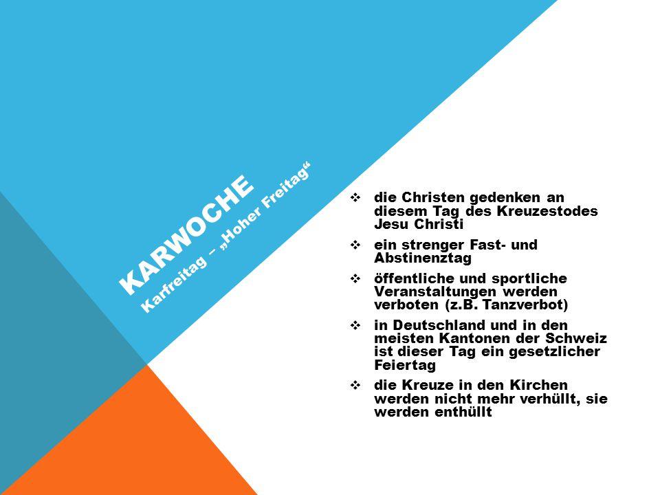 """Karwoche Karfreitag – """"Hoher Freitag"""