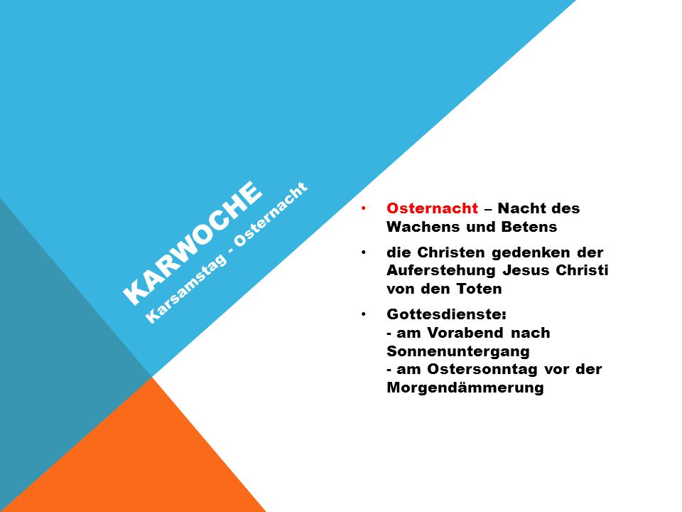 karwoche Karsamstag - Osternacht