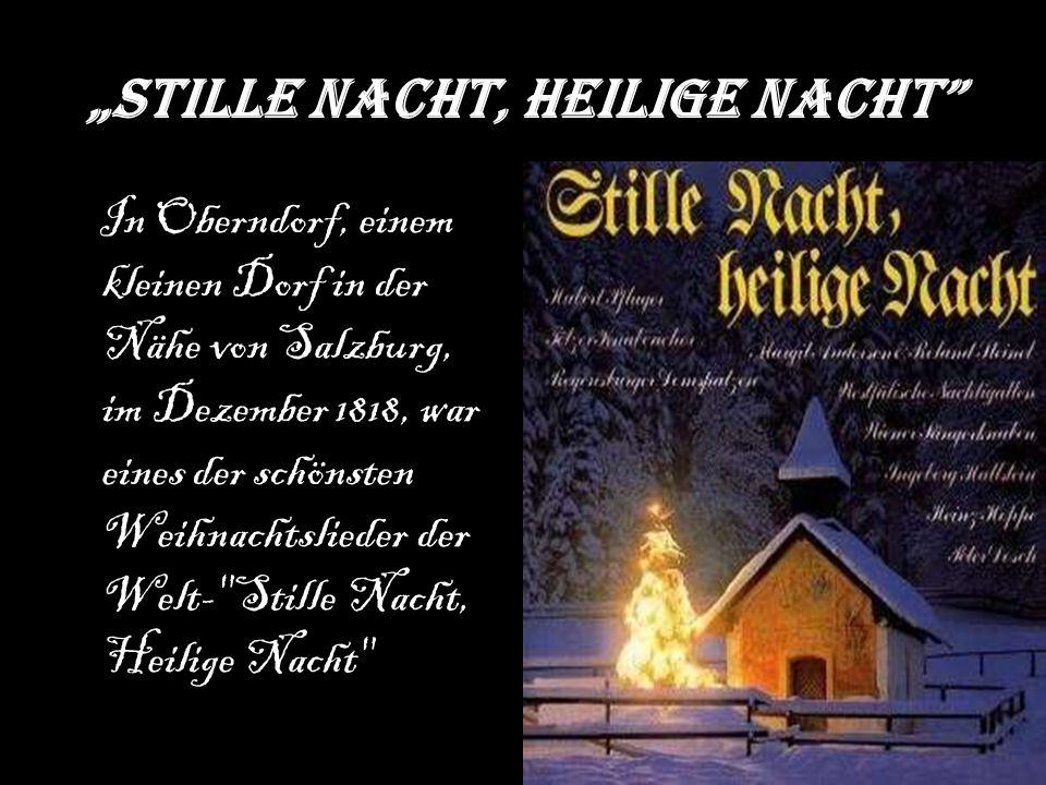 """""""Stille Nacht, Heilige Nacht"""