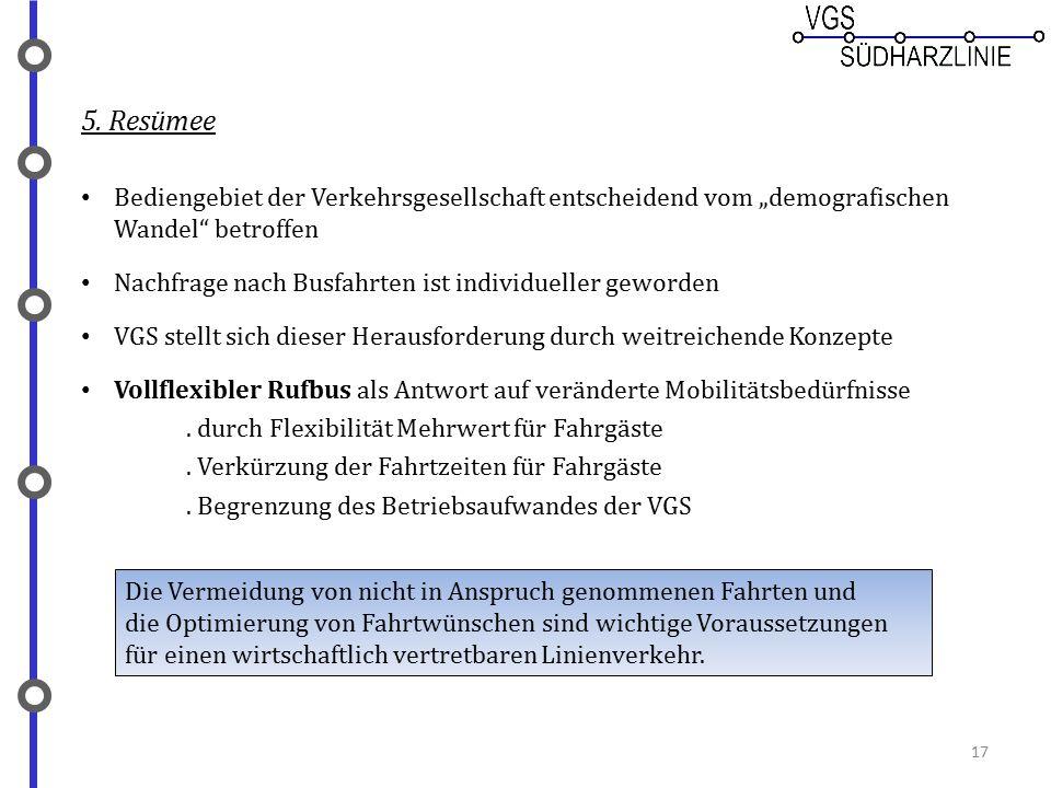"""5. Resümee Bediengebiet der Verkehrsgesellschaft entscheidend vom """"demografischen Wandel betroffen."""
