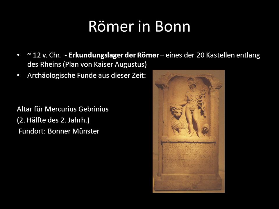 Römer in Bonn ~ 12 v. Chr. - Erkundungslager der Römer – eines der 20 Kastellen entlang des Rheins (Plan von Kaiser Augustus)