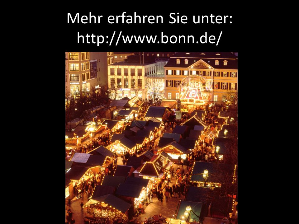 Mehr erfahren Sie unter: http://www.bonn.de/