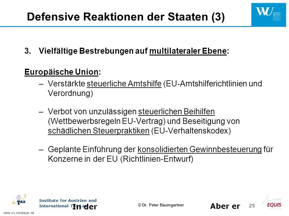 Defensive Reaktionen der Staaten (3)