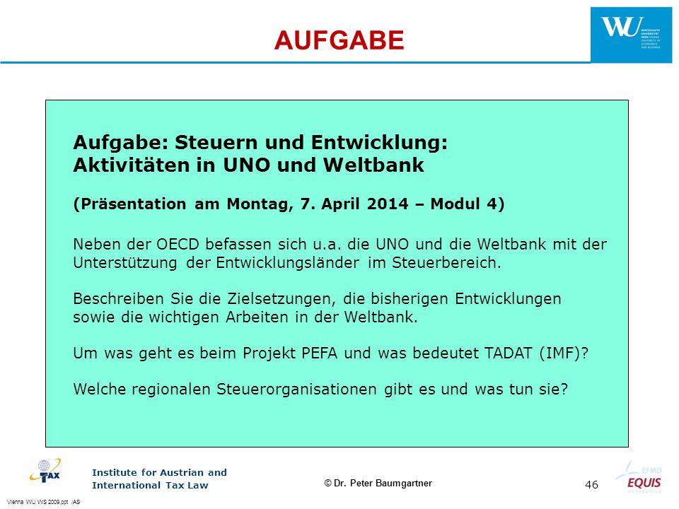 AUFGABE Aufgabe: Steuern und Entwicklung: