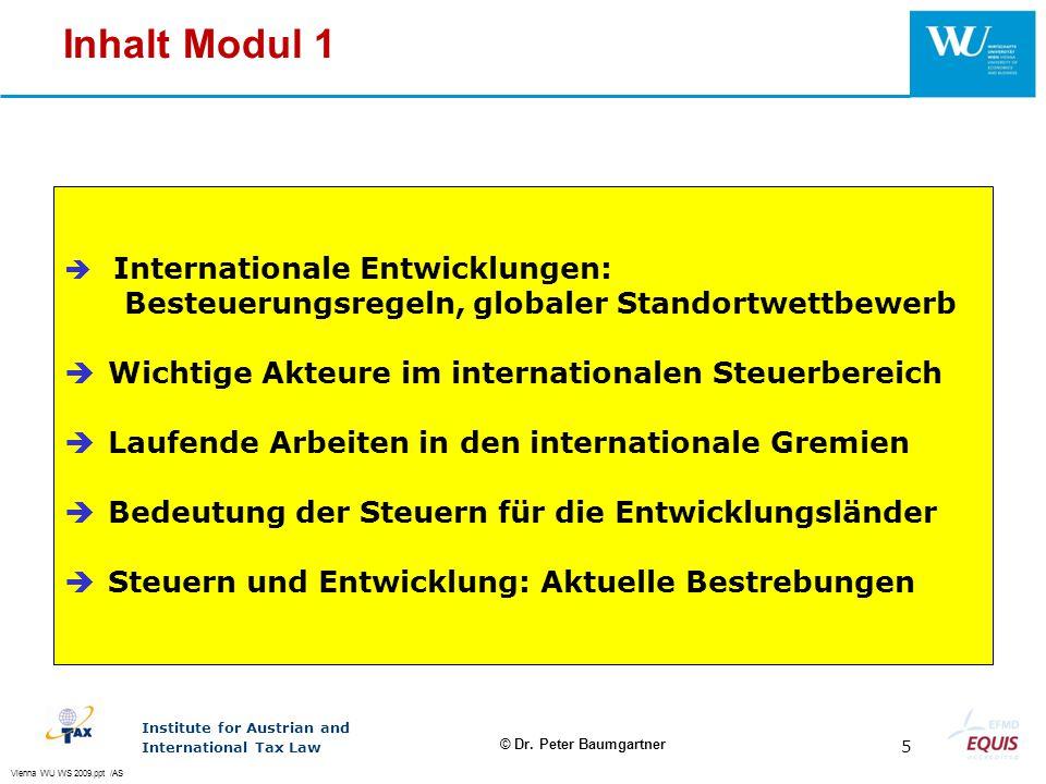 Inhalt Modul 1 Wichtige Akteure im internationalen Steuerbereich