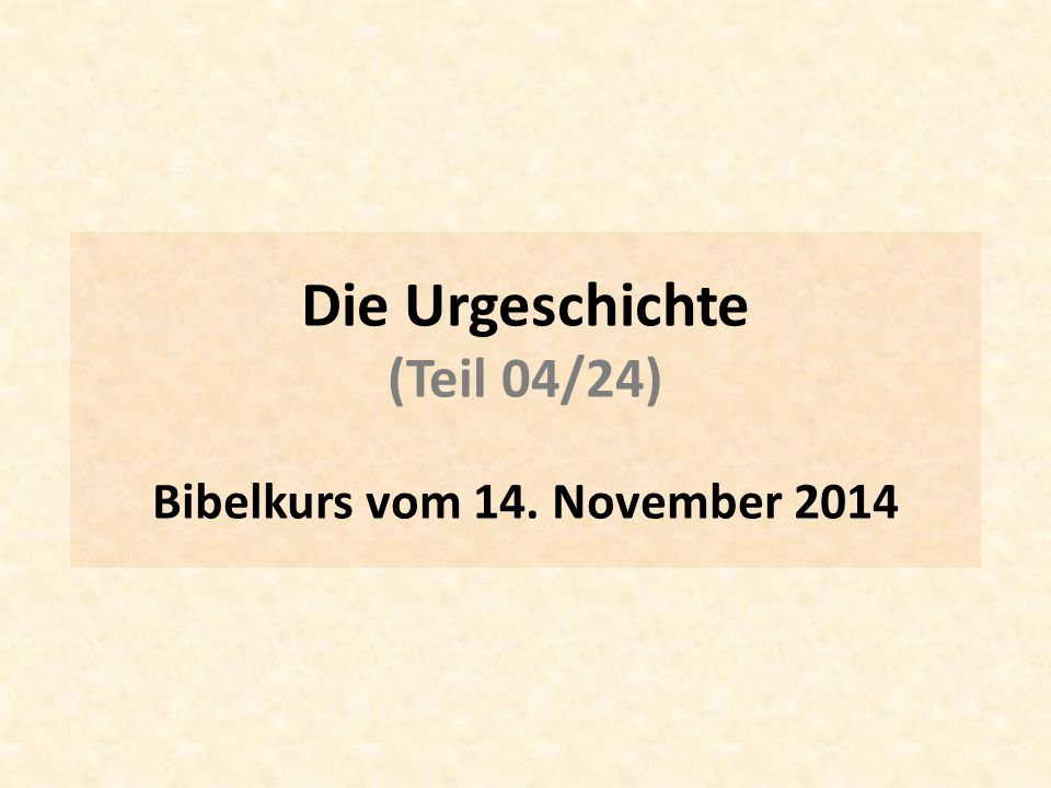 Bibelkurs vom 14. November 2014