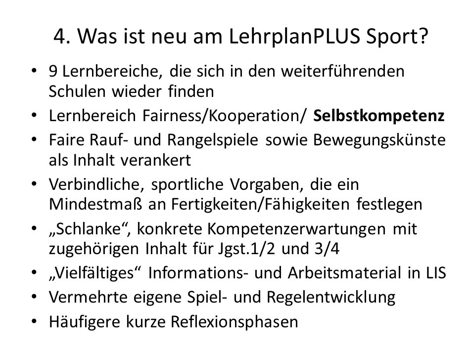 4. Was ist neu am LehrplanPLUS Sport
