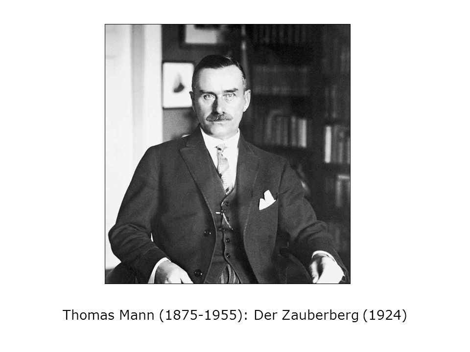 Thomas Mann (1875-1955): Der Zauberberg (1924)