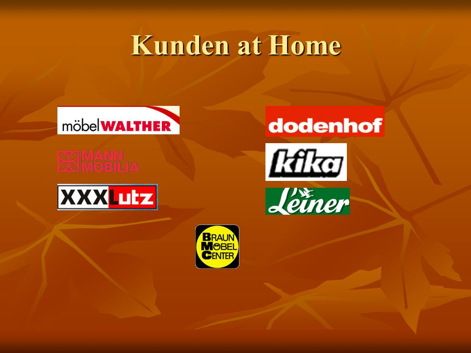 Kunden at Home