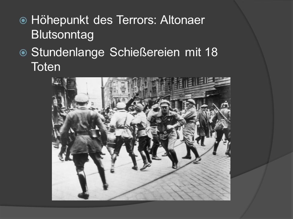 Höhepunkt des Terrors: Altonaer Blutsonntag