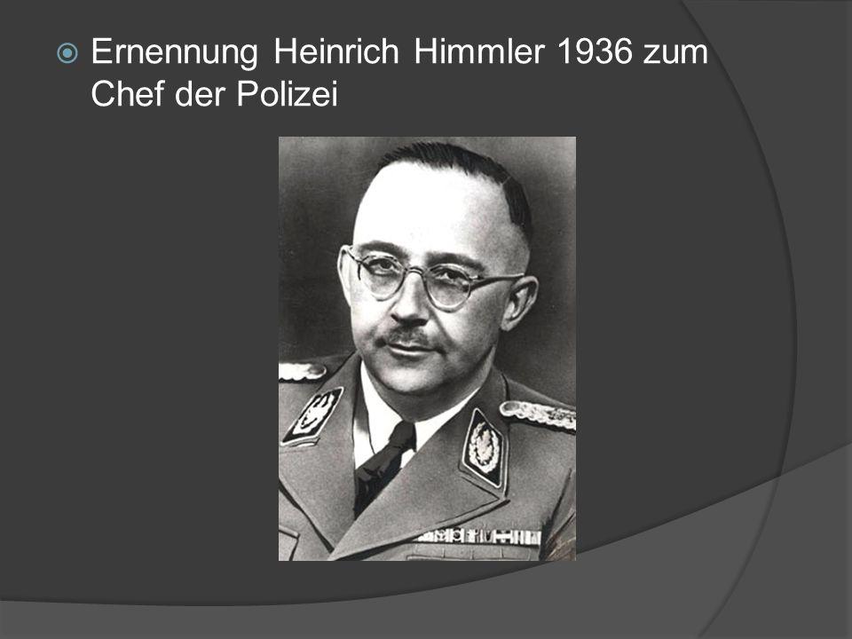Ernennung Heinrich Himmler 1936 zum Chef der Polizei