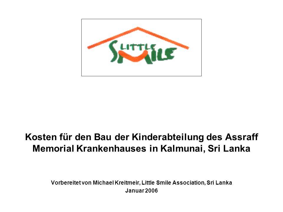 Vorbereitet von Michael Kreitmeir, Little Smile Association, Sri Lanka
