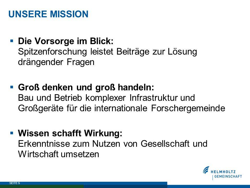 UNSERE MISSION Die Vorsorge im Blick: Spitzenforschung leistet Beiträge zur Lösung drängender Fragen.